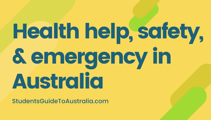 Health help, safety, and emergency in Australia
