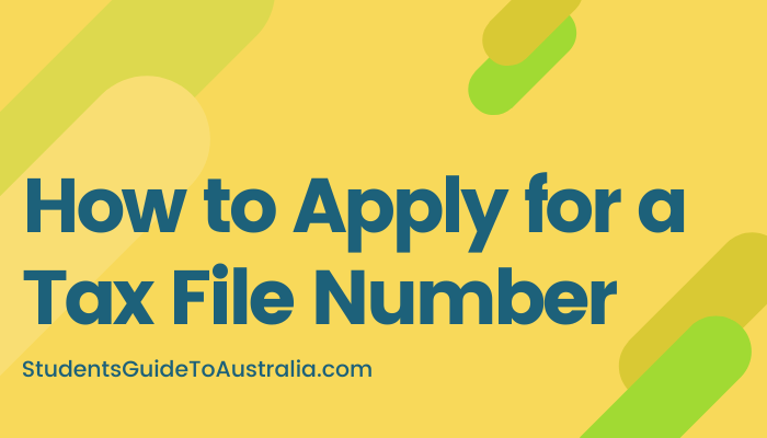 How to Apply for a Tax File Number