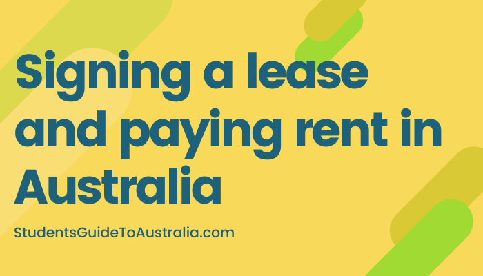 Signing a lease and paying rent in Australia