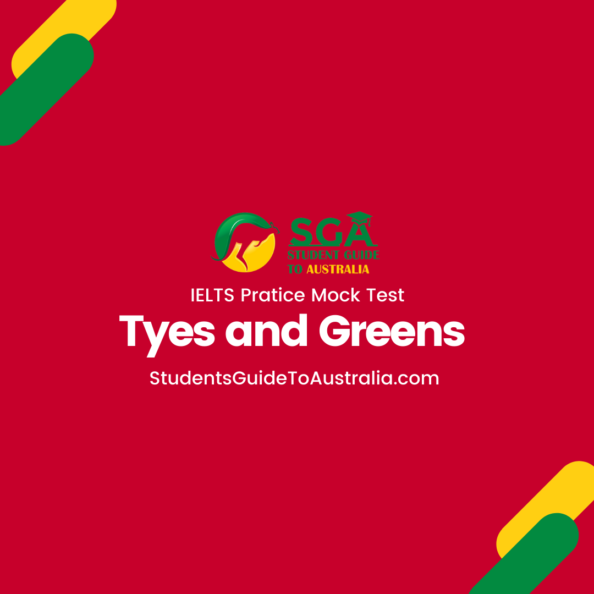 Tyes and Greens IELTS Reading Practice Mock Test